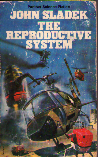 Classic Chris Foss cover for <i>The Reproductive System<i>