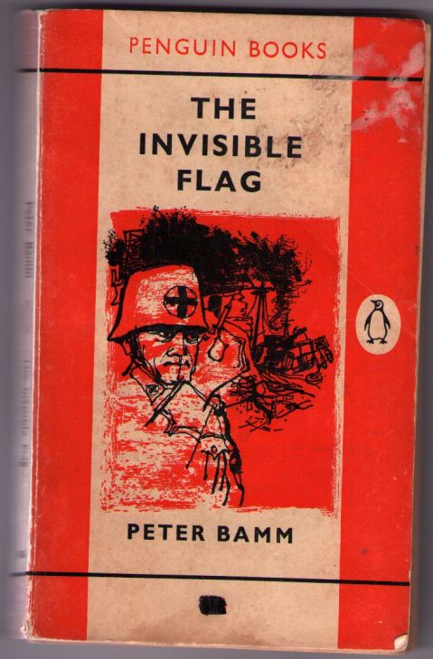 Cover of the 1962 Penguin edition of <i>The Invisible Flag</i> by Peter Bamm.