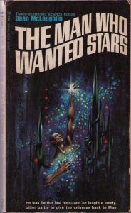 Cover of <i>The Man Who Wanted Stars</i> by Dean McLaughlin.
