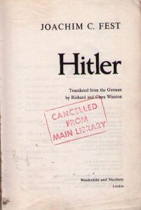 Title page of <i>Hitler</i> by J.C.Fest.  Cancelled from the Monash University library.