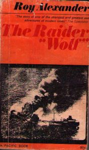 """Cover of <i>The Raider """"Wolf""""</i> by Roy Alexander."""