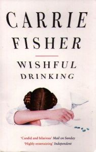 The cover of <i>Wishful Drinking</i> by Carrie Fisher.
