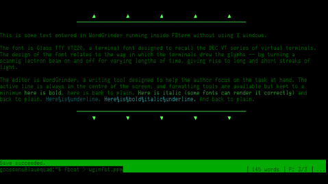 Screen shot of WordGrinder runnin in FBterm with a very big Glass TTY VT220 font.